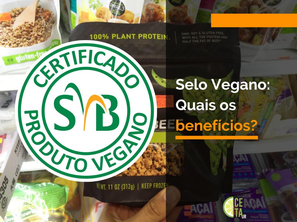 Selo Vegano: Quais os benefícios?